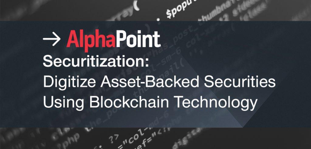 Blockchain Securitization - AlphaPoint