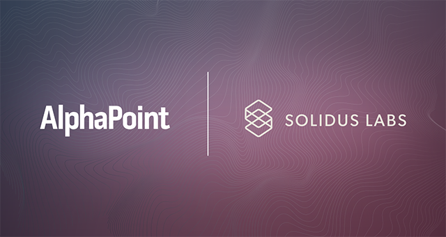 AlphaPoint-Solidus-Labs-Partnership